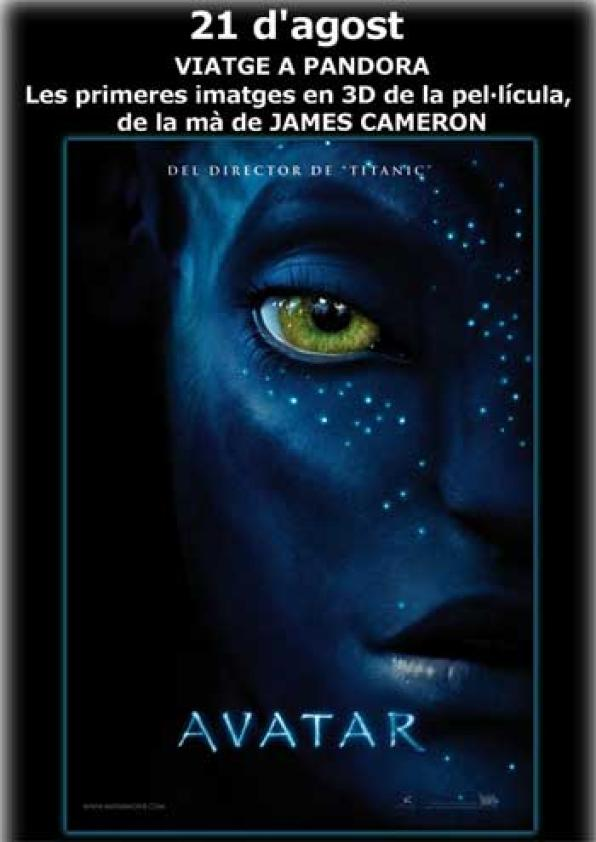 "Ocine Gavarres projected a pass free for presentation ""Avatar"" by James Cameron on Friday"